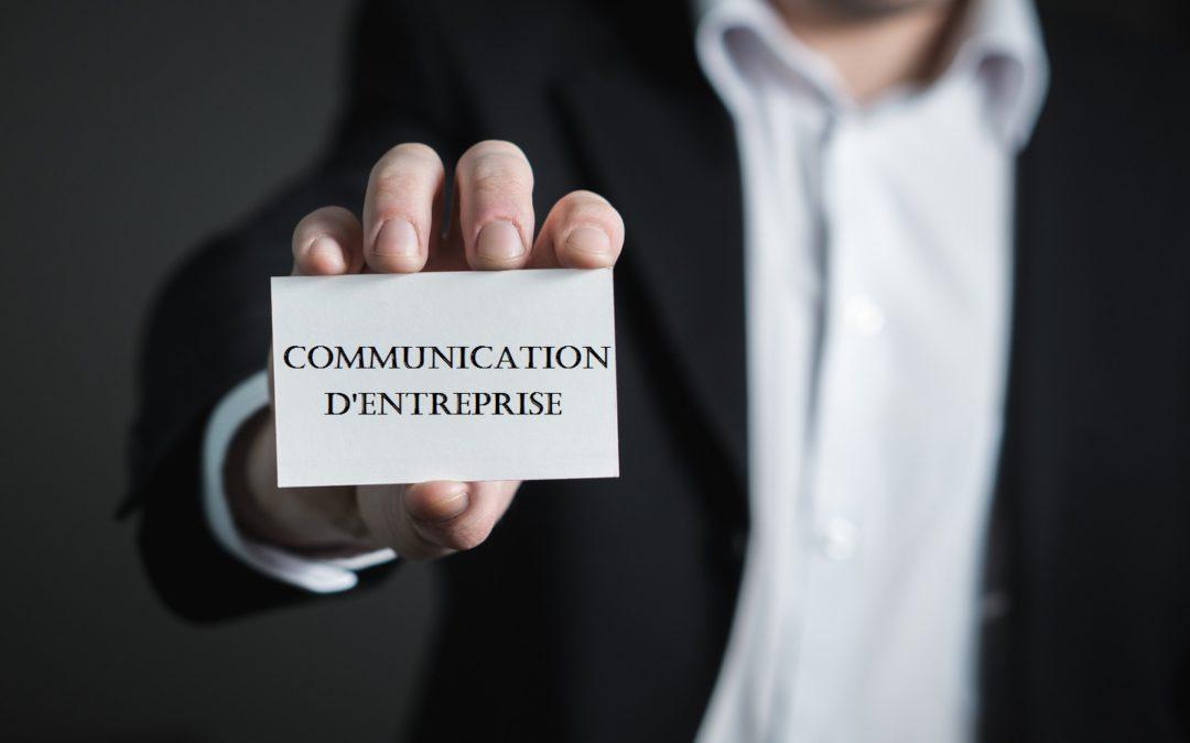 Pourquoi et comment booster la communication d'une entreprise ?